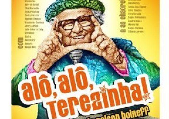 Alô Alô Terezinha (por convidado)