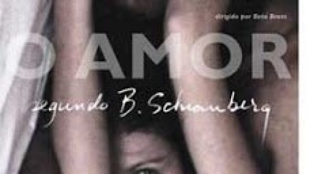 O Amor Segundo B. Schianberg