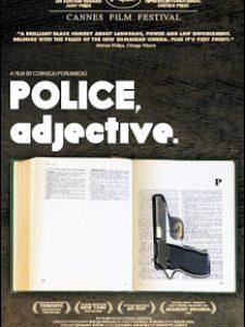 Crítica: Polícia, Adjetivo