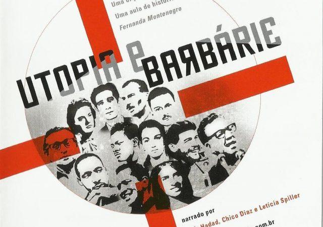 Crítica: Utopia e Barbárie