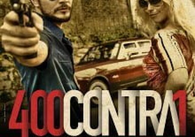 400 Contra 1 [Uma história do crime organizado]