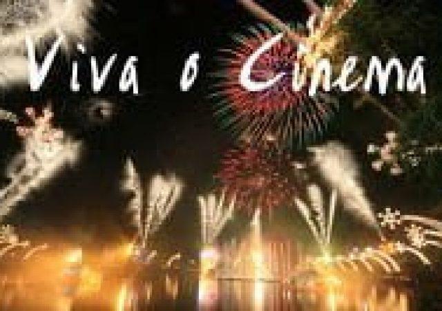 Viva o cinema!