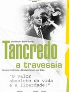 Crítica: Tancredo – A Travessia