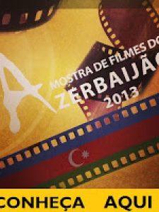 MOSTRAS: Azerbaijão e Cinema Negro