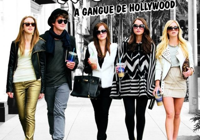 The Bling Ring – A Gangue de Hollywood