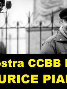 MOSTRA CCBB RJ: Maurice Pialat