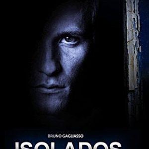 Crítica: Isolados [Por Philippe Torres]