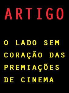 """ESPECIAL: Artigos """"Premiações de Cinema"""""""