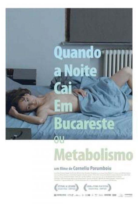Quando Cai a Noite em Bucareste ou Metabolismo