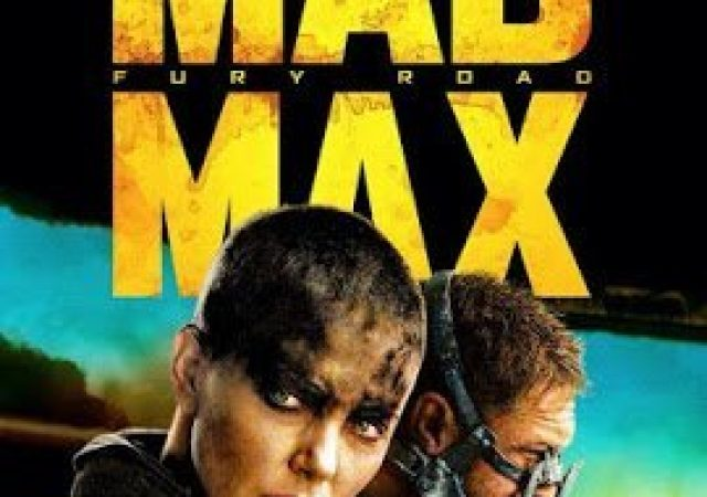 Crítica: Mad Max – Fury Road