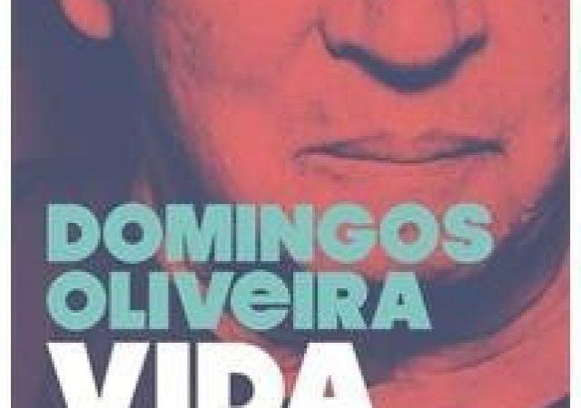 """Resenha Livro: """"Vida Minha"""", de Domingos Oliveira"""