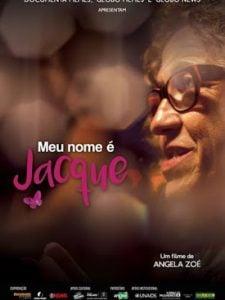 Crítica: Meu Nome É Jacque