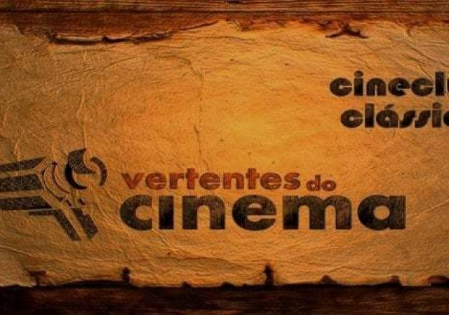 #02 Cineclube Clássicos do Vertentes do Cinema