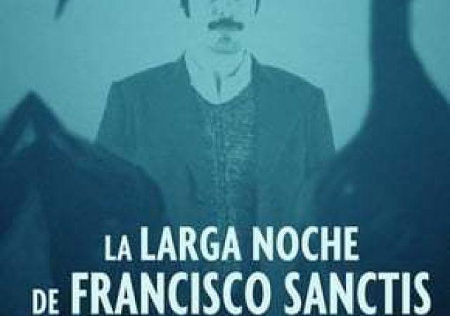 A Longa Noite de Francisco Sanctis