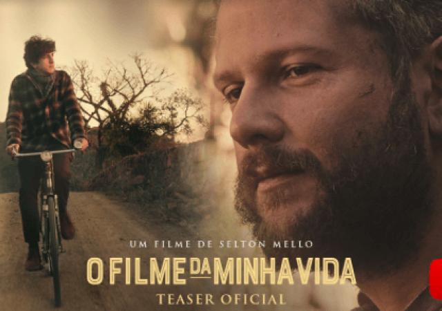"""Assista ao Teaser Oficial """"O Filme da Minha Vida"""", de Selton Mello"""