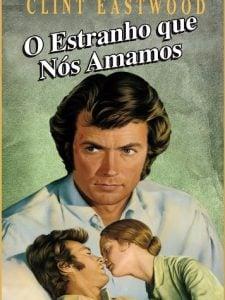 Crítica: O Estranho Que Nós Amamos [1971]