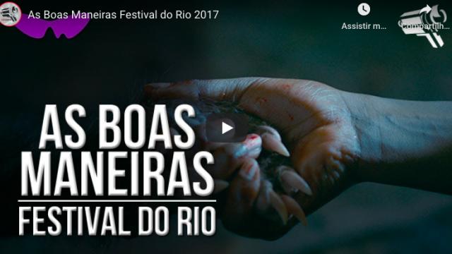 As Boas Maneiras em Conversa no Festival do Rio 2017