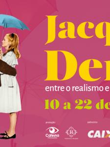 10 à 22/10: Jacques Demy – Entre o Realismo e Fantasia: Caixa Cultural RJ