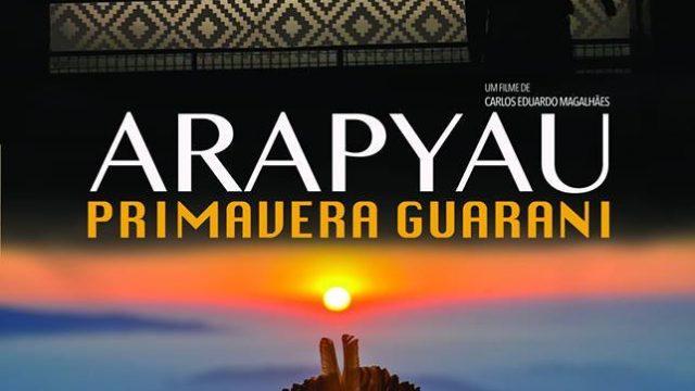 Ara Pyau – A Primavera Guarani