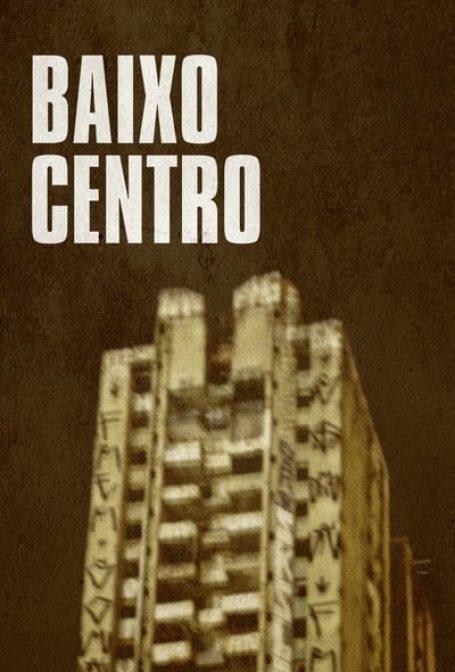 Crítica: Baixo Centro