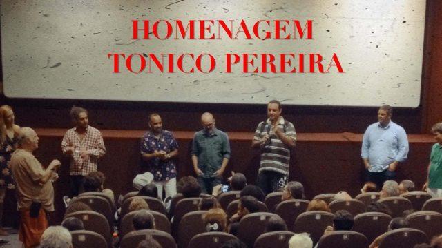 Vídeo Exclusivo: Homenagem ao ator Tonico Pereira