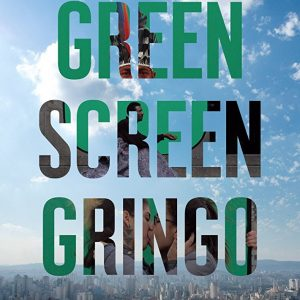 Crítica Curta: Tela Verde Gringo