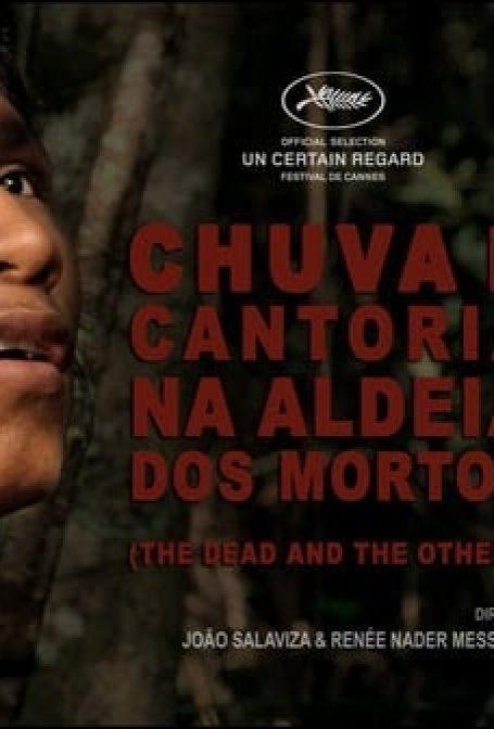 Cannes 2018: Chuva é Cantoria na Aldeia dos Mortos
