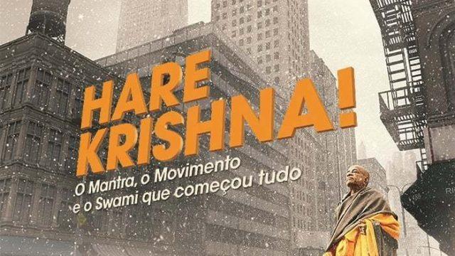 Crítica: Hare Krishna: O Mantra, o Movimento e o Swami que começou tudo