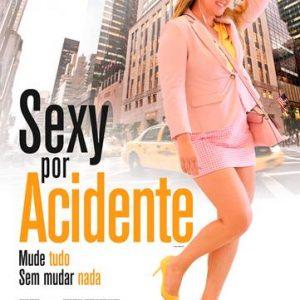 Crítica: Sexy Por Acidente