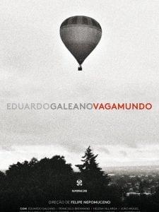 Crítica: Eduardo Galeano Vagamundo