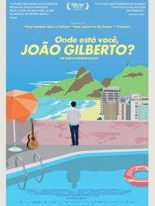Crítica: Onde Está Você, João Gilberto?