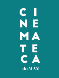 02/09 à 28/09: Programação Setembro 2018: Cinemateca do MAM RJ