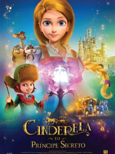 Crítica: Cinderela e o Príncipe Secreto