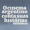 11/12 à 23/12: Cinema Argentino Conta Suas Histórias Mínimas