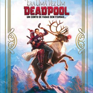 Crítica: Era uma Vez Um Deadpool