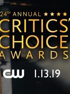 Critics' Choice Awards 2019: Cobertura dos Vencedores
