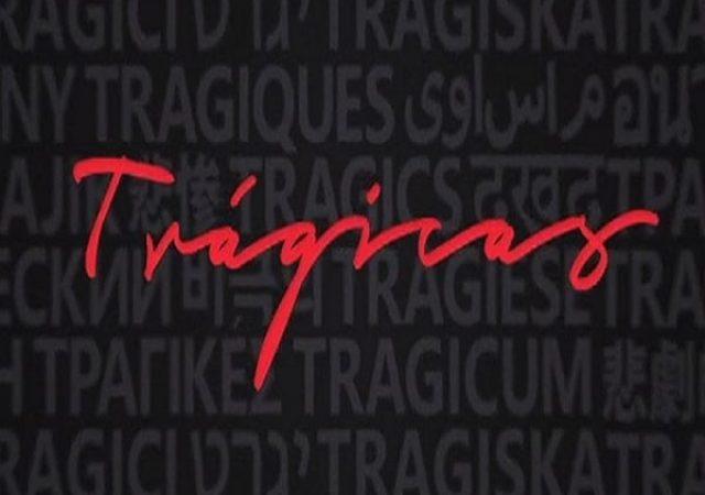 Crítica: Trágicas