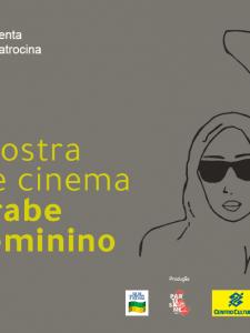 07/03 à 25/03: CCBB RJ: Mostra de Cinema Árabe Feminino 2019