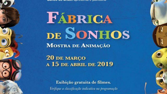 20/03 à 15/04: Fábrica de Sonhos – Mostra de Animação