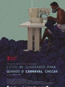 Crítica: Estou Me Guardando Para Quando o Carnaval Chegar