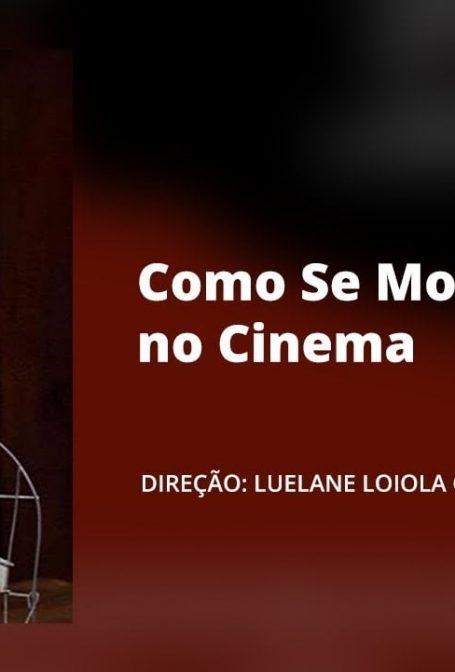 Curta-Metragem: Como Se Morre no Cinema