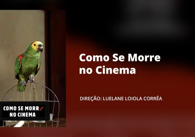 Curta-Metragem: Como Se Morre no Cinema