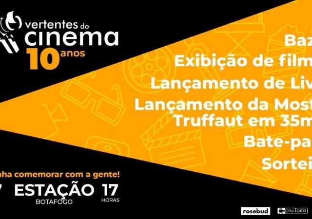Carta Vertentes do Cinema: Uma década de Cinefilia