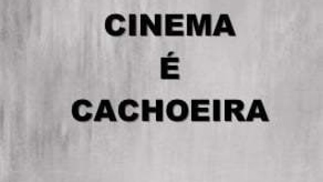 Cinema É Cachoeira