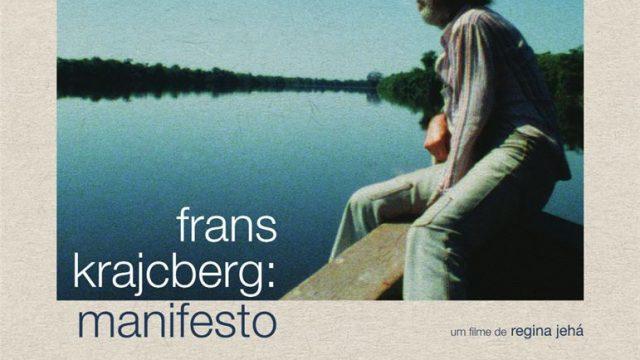 Frans Krajcberg: Manifesto