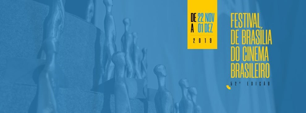 52 Festival de Brasilia do Cinema Brasileiro 2019