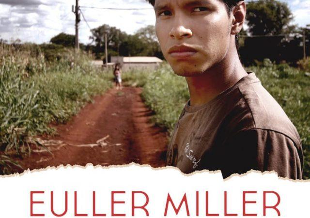 Euller Miller Entre Dois Mundos