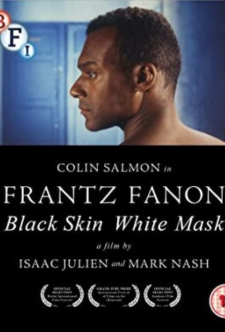 Frantz Fanon – Black Skin, White Masks