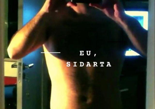 Eu, Sidarta