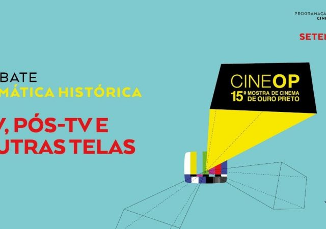 CineOP 2020 | TV, Pós-TV e outras telas